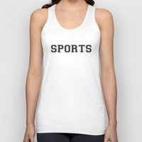 sports Tank Tops featuring SPORTS by snaticky