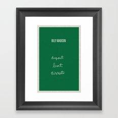 Billy Madison minimalist poster Framed Art Print