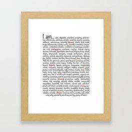 I am... Framed Art Print