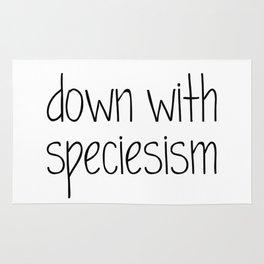 Down with Speciesism Rug