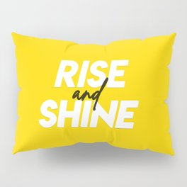 Rise and Shine Pillow Sham