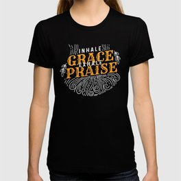 Inhale Grace Exhale Praise - Inspirational Faith T-shirt