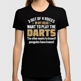 Darts Player Voices In My Head  T-shirt