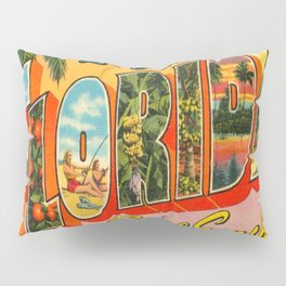 Greetings From Florida Pillow Sham