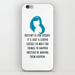 Destiny is for losers - Blair Waldorf iPhone Skin