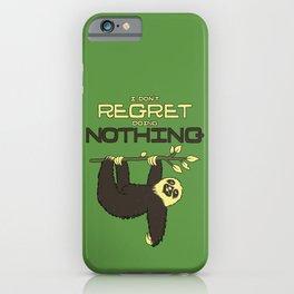 I Don't Regret Doing Nothing Lazy Sloth iPhone Case