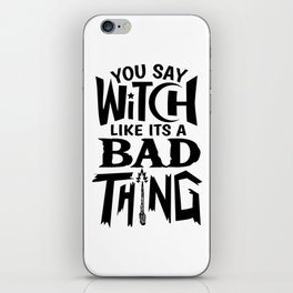 Witch Wicca Sorcery Halloween Funny Gift iPhone Skin