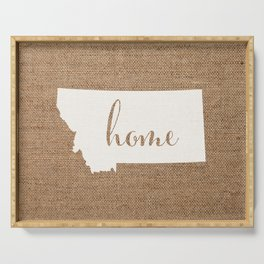 Montana is Home - White on Burlap Serving Tray