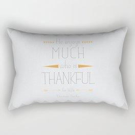 Thankful - Thomas Secker Quote Rectangular Pillow