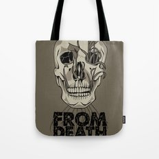 From Death We Grow... Tote Bag
