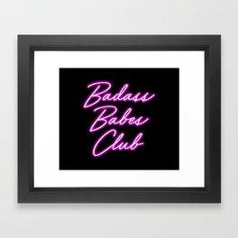 Badass Babes Club Framed Art Print