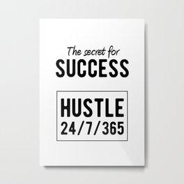 Inspirational - Secret For Success Metal Print