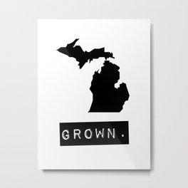 Michigan Grown Metal Print