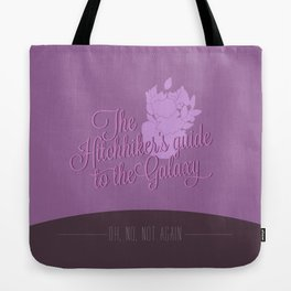 Oh, no, not again. Tote Bag