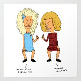 Beavis Mattel and Butthead Zamolodchikova Art Print