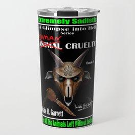 """Human Cruelty"" book cover art with signature Travel Mug"
