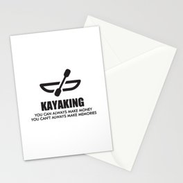 Kayaking You Can Always Make Money You Can't Always Make Memory Stationery Cards