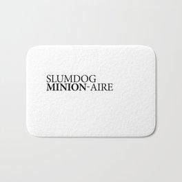 SLUMDOG MINION-AIRE Bath Mat