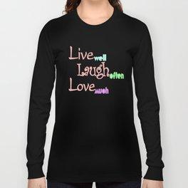 Live - Laugh - Love Long Sleeve T-shirt
