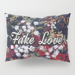 Fake Love Red Floral Pillow Sham