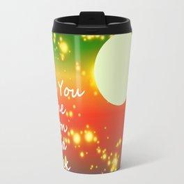Love You To The Moon And Back Travel Mug