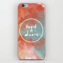 Follow Your Heart & Chase Your Dreams  iPhone Skin