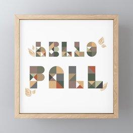 Hello Fall Tan + Sage Geometric Boho Typography Art Framed Mini Art Print
