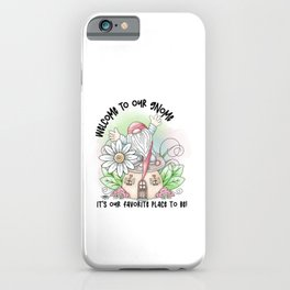 Welcome To Our Gnome Funny Welcome Pun Quote iPhone Case