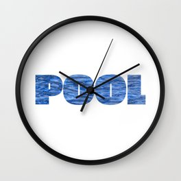 Drowning Pool design This is my POOL graphic Gift Wall Clock