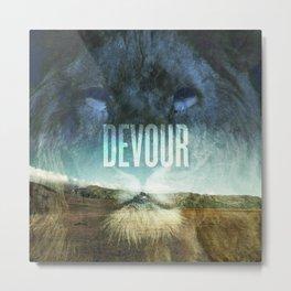 Devour Nature Like A Lion Metal Print