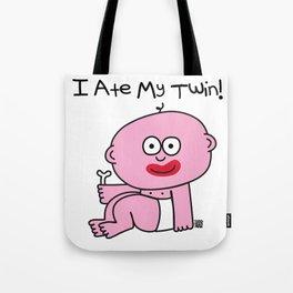 ATE MY TWIN Tote Bag