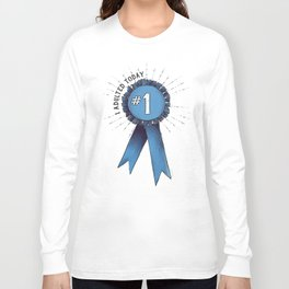 I Adulted Today Long Sleeve T-shirt