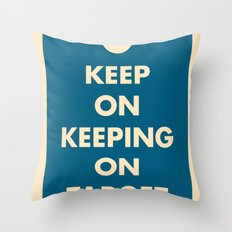 Keep On Keeping On Target (Blue) Throw Pillow
