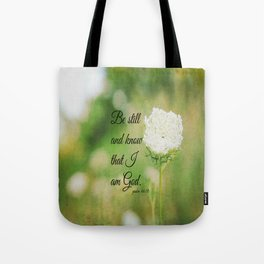Psalm 46:10 Be Still Tote Bag
