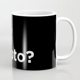 Bro, you crypto? Coffee Mug