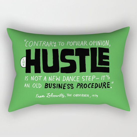 The Hustle Rectangular Pillow