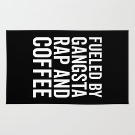 Gangsta Rap And Coffee Funny Quote Rug
