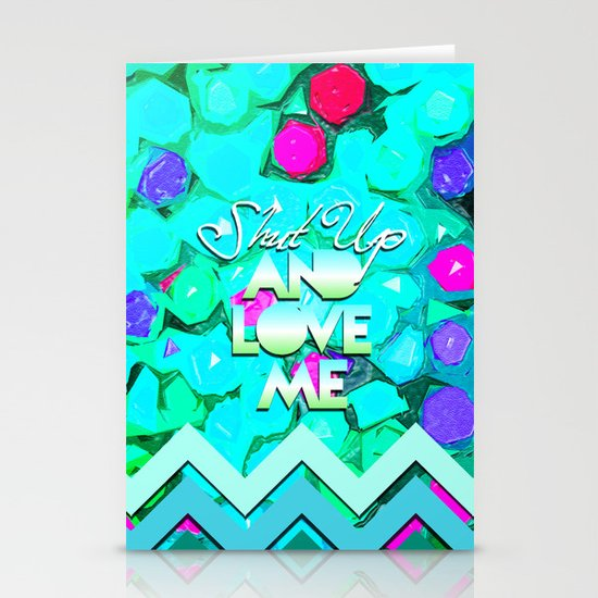 SHUT UP AND LOVE ME © AQUA LIMITED EDITION Stationery Cards