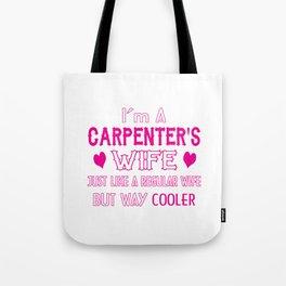Carpenter's Wife Tote Bag