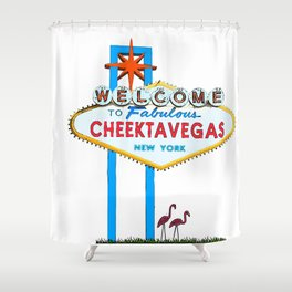 Welcome to Cheektavegas Shower Curtain