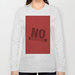 No Excuses - Red Long Sleeve T-shirt