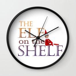 the elf on the shelf Wall Clock