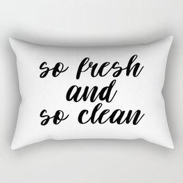 So Fresh And So Clean, Bathroom Decor, Bathroom Art, Printable Quote, Gift Idea Rectangular Pillow