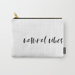 natural vibes Carry-All Pouch