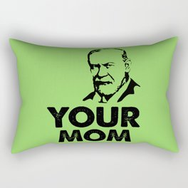 Your mom funny quote Rectangular Pillow
