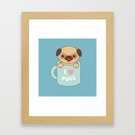 Kawaii Cute I Love Pugs Framed Art Print