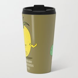 I'm gonna make mashed potatoes out of you! Travel Mug