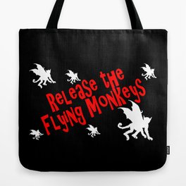 Release the Flying Monkeys Tote Bag