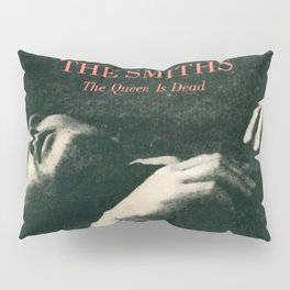 The Smiths - The Queen Is Dead Pillow Sham