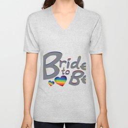 LGBT Wedding Bride to Be Lesbian Bride Unisex V-Neck